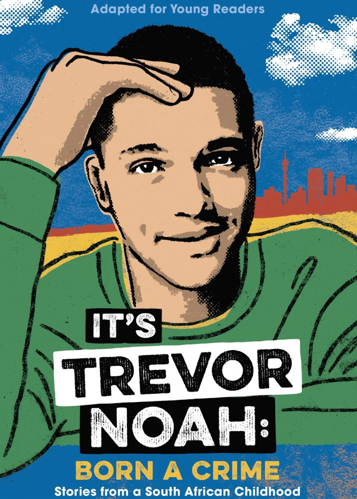 It's Trevor Noah : born a crime
