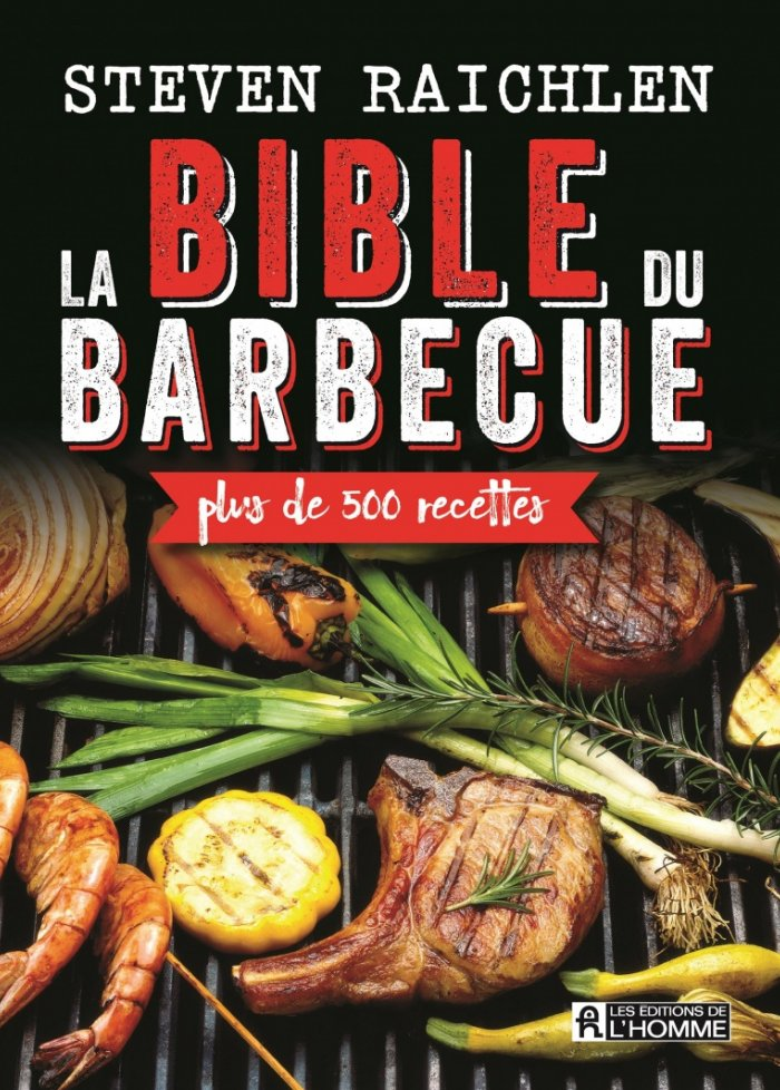 La bible du barbecue n. éd.