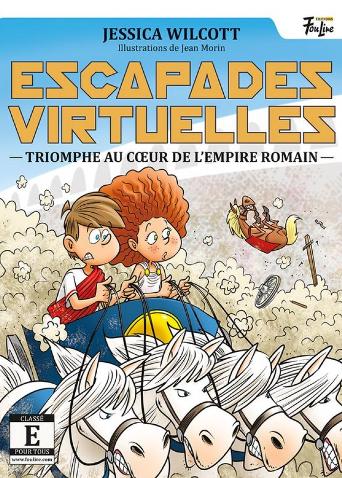 Escapades virtuelles t.5 Triomphe au coeur de l'Empire romain