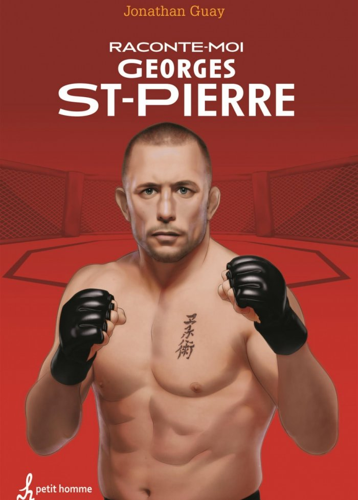 Raconte-moi t.33 Georges St-Pierre