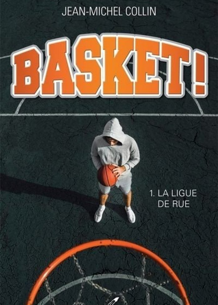 Basket! t.1 La ligue de rue