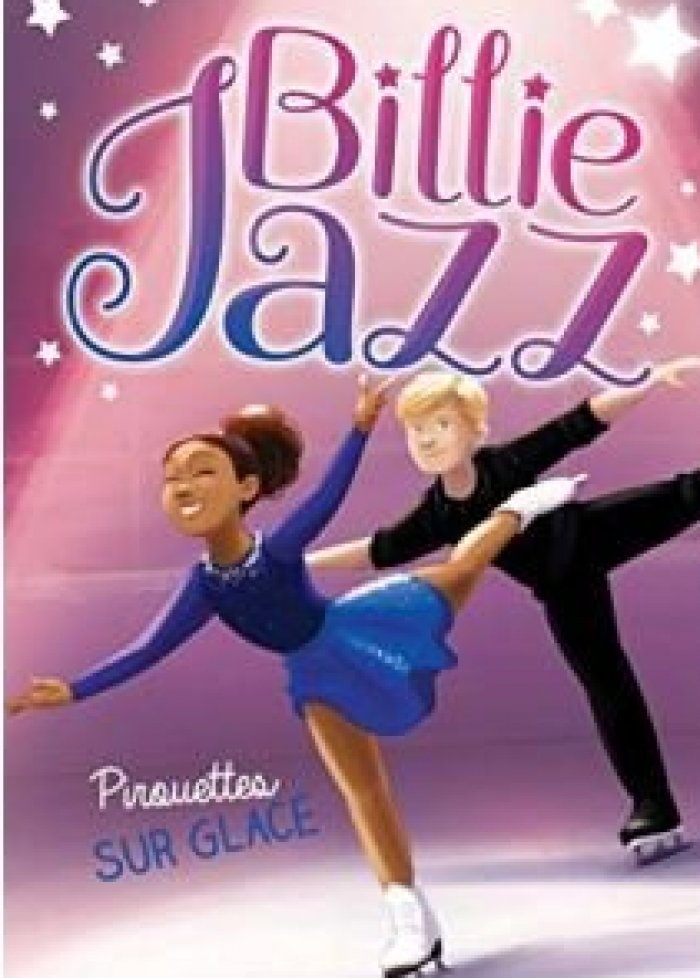 Billie Jazz t.7 Fantaisies sur glace